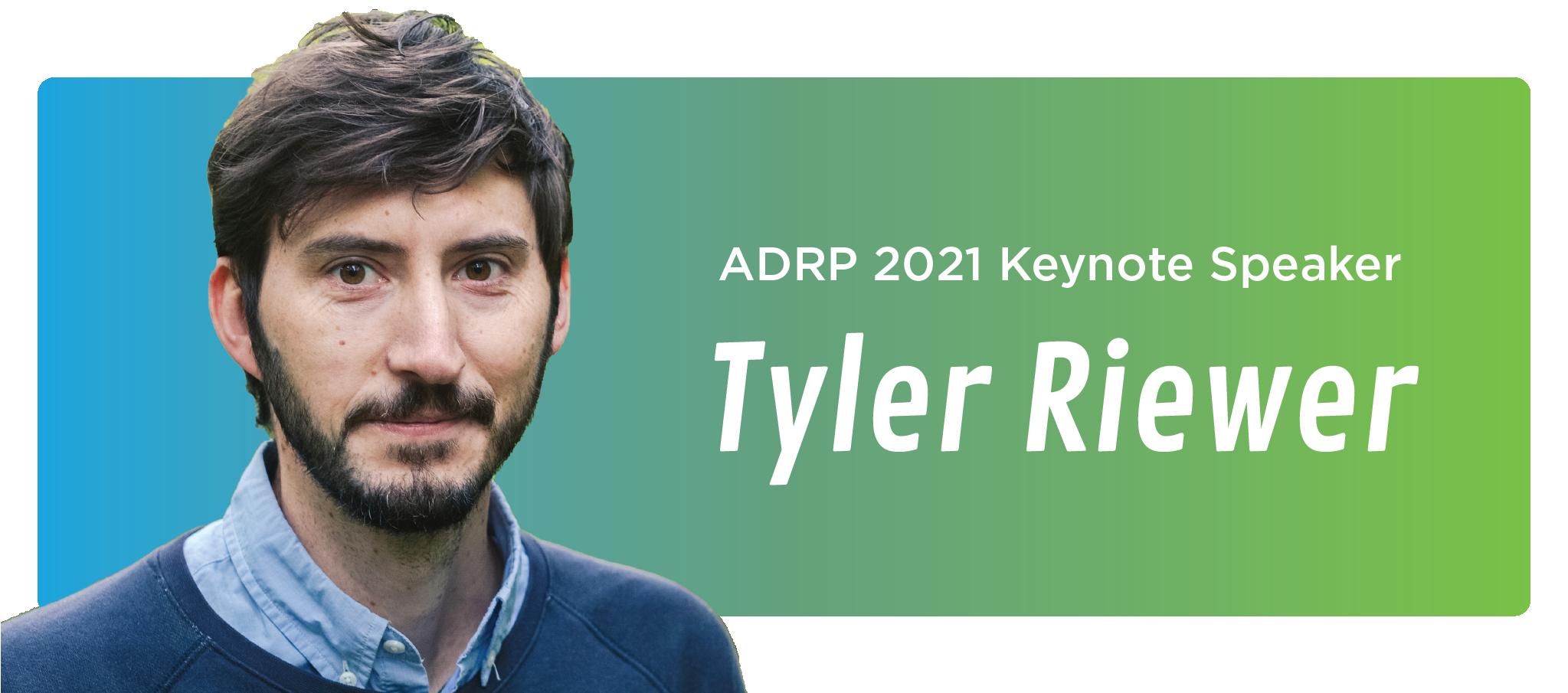Keynote Speaker Tyler Riewer